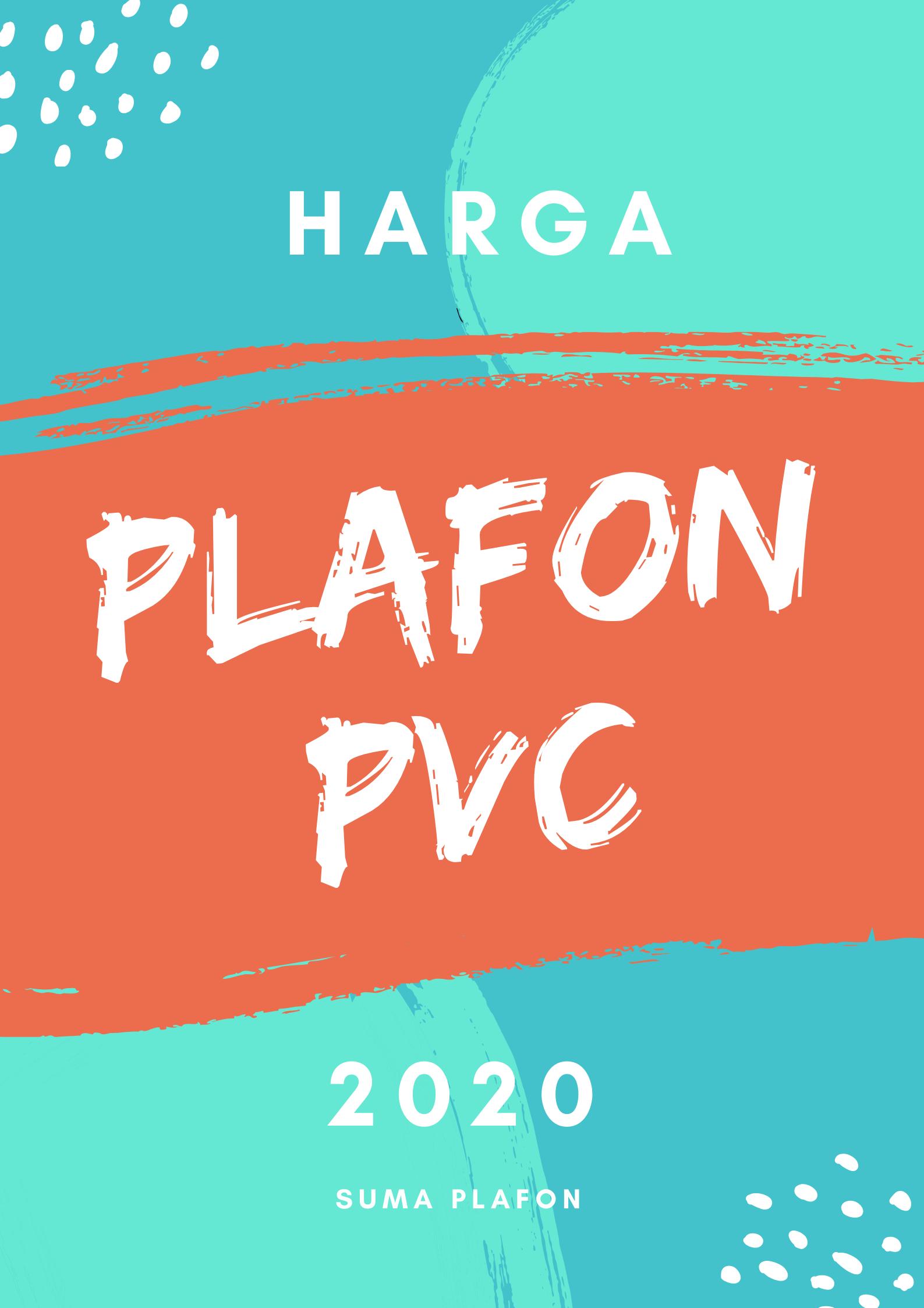 HARGA PLAFON PVC 2020